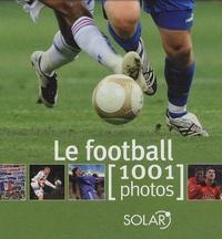 Yann Berger - Le football - 1001 Photos.