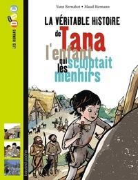 La véritable histoire de Tana, lenfant qui sculptait les menhirs.pdf