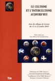 Yann Bevant et Gwendal Denis - Le celtisme et l'interceltisme aujourd'hui.