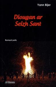 Yann Bijer - Diougan ar seizh sant.