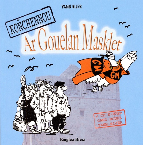 Yann Bijer - Koñchennou ar Gouelan Masklet. 2 CD audio