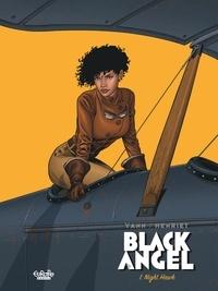 Yann et  Henriet - Black Angel - Volume 1 - Night Hawk.