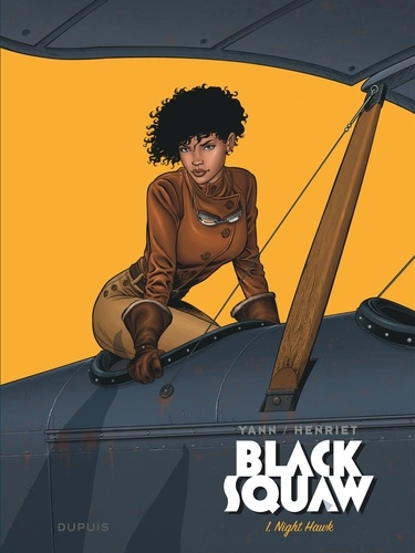 Black Squaw Tome 1 Night Hawk