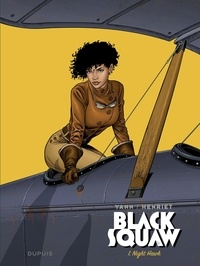 Yann et  Henriet - Black Squaw - Tome 1 - Night Hawk.