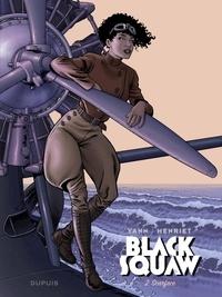 Yann et  Henriet - Black Squaw - Tome 2 - Scarface.
