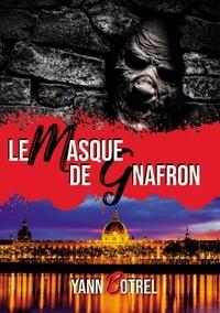 Yann Botrel - Le masque de Gnafron.