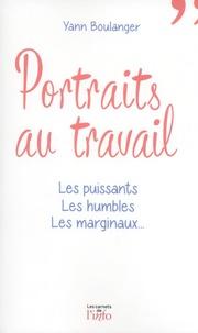 Portraits au travail - Les puissants, les humbles, les marginaux....pdf