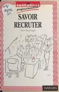 Yann Boulanger - Savoir recruter.
