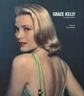 Yann-Brice Dherbier et Pierre-Henri Verlhac - Grace Kelly - Les images d'une vie.
