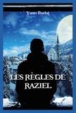 Yann Burlat - Les règles de Raziel.