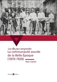 La communauté sourde de la Belle Epoque (1870-1920).pdf