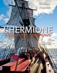 Deedr.fr L'Hermione Retour aux Amériques - Le journal de bord & Le manuel du gabier Image