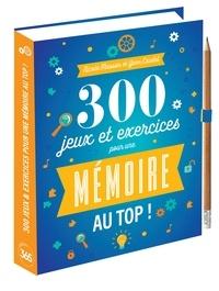 Yann Caudal et Nicole Masson - 300 jeux & exercices pour une mémoire au top.
