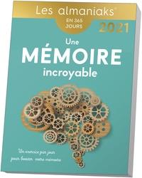 Yann Caudal et Nicole Masson - Almaniak Une mémoire incroyable en 365 jours 2021.