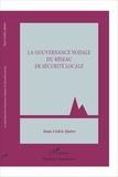 Yann-Cédric Quéro - La gouvernance nodale du réseau de sécurité locale.