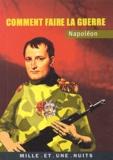 Yann Cloarec - Napoléon - Comment faire la guerre.