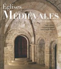 Yann Codou et Catherine Poteur - Eglises Médiévales des Alpes-Maritimes.