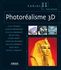 Yann Couderc et Jacques Defontaine - Photoréalisme 3D.