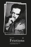 Yann Courtiau - Frictions - Ce que la littérature a fait à la musique et ce que la musique en a fait.