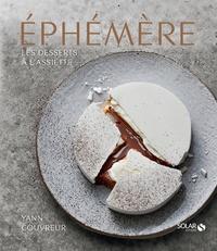 Yann Couvreur - Ephémère - Les desserts à l'assiette de Yann Couvreur.