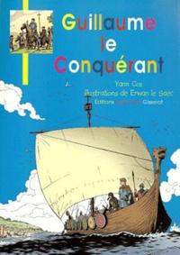Yann Coz et Erwan Le Saëc - Guillaume Le Conquérant.