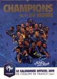 Yann Dalon - Champions du monde - Le calendrier officiel de l'équipe de France.