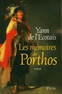 Yann de L'Ecotais - Les mémoires de Porthos.
