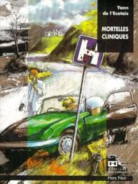 Yann de L'Ecotais - Mortelles cliniques.
