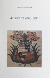 Yann de Servigny et Philippe de Pompery - Maison de Kerguelen.