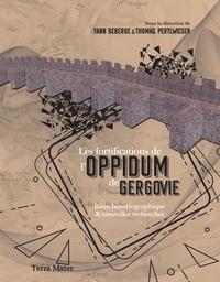 Yann Deberge et Thomas Pertlwieser - Les fortifications de l'oppidum de Gergovie - Bilan historiographique & nouvelles recherches.