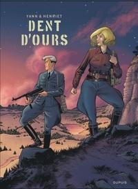 Yann et Alain Henriet - Dent d'ours  : Coffret en 4 volumes : Tome 4, Amarika Bomber ; Tome 5, Eva ; Tome 6, Silbervogel ; Le secret du Dieu Ours.