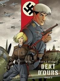 Yann et  Henriet - Dent d'ours - L'Intégrale - Tome 2.