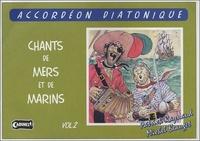 Chants de mers et de marins Volume 2 - Pour laccordéon diatonique.pdf