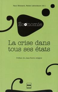 Yann Echinard et Fabien Labondance - La crise dans tous ses états.