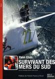 Yann Eliès - Survivant des mers du Sud.