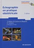Yann-Erwin Robert et Bernard Guérin du Masgenêt - Echographie en pratique obstétricale.