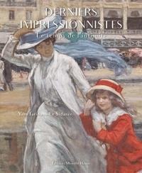 Yann Farinaux-Le Sidaner - Derniers impressionnistes, le temps de l'intimité.