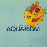 Yann Fastier - Aquarium.