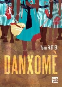 Yann Fastier - Danxomè.