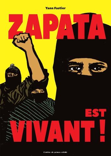 Yann Fastier - Zapata est vivant !.