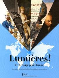 Yann Fauchois et Thierry Grillet - Lumières ! - Un héritage pour demain.