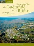 Yann Février - La presqu'île de Guérande et la Brière.