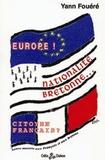 Yann Fouéré - Europe ! - Nationalité bretonne... citoyen français ?.