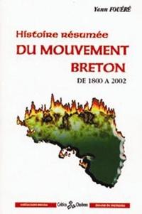 Yann Fouéré - Histoire résumée du mouvement breton.