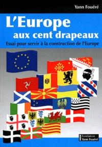 LEurope aux cent drapeaux - Essai pour servir à la construction de lEurope.pdf