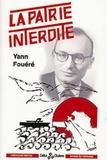 Yann Fouéré - La patrie interdite.