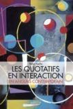 Yann Fuchs - Les quotatifs en interaction - Approche synchronique d'un paradigme en mouvement en anglais contemporain.