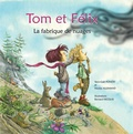 Yann-Gaël Poncet et Nicolas Allemand - Tom et Félix - La fabrique de nuages. 1 CD audio MP3