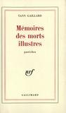 Yann Gaillard - Mémo des morts illustres.