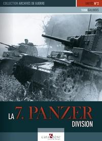 Yann Galibois - La 7. Panzer division.